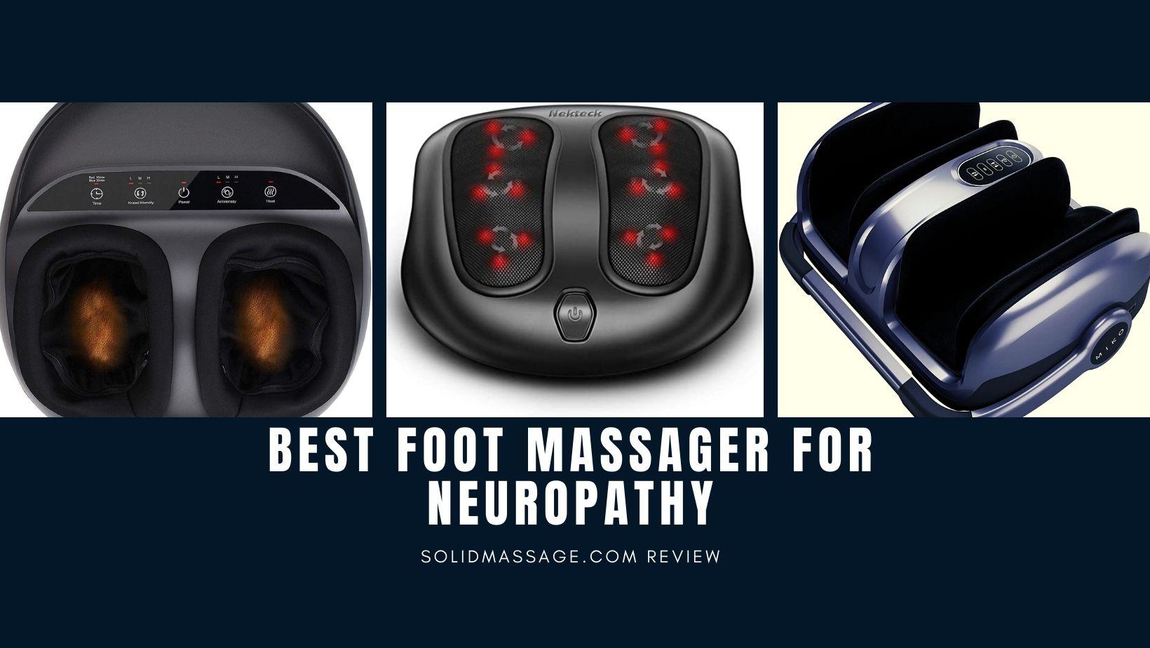 Best Foot Massager For Neuropathy