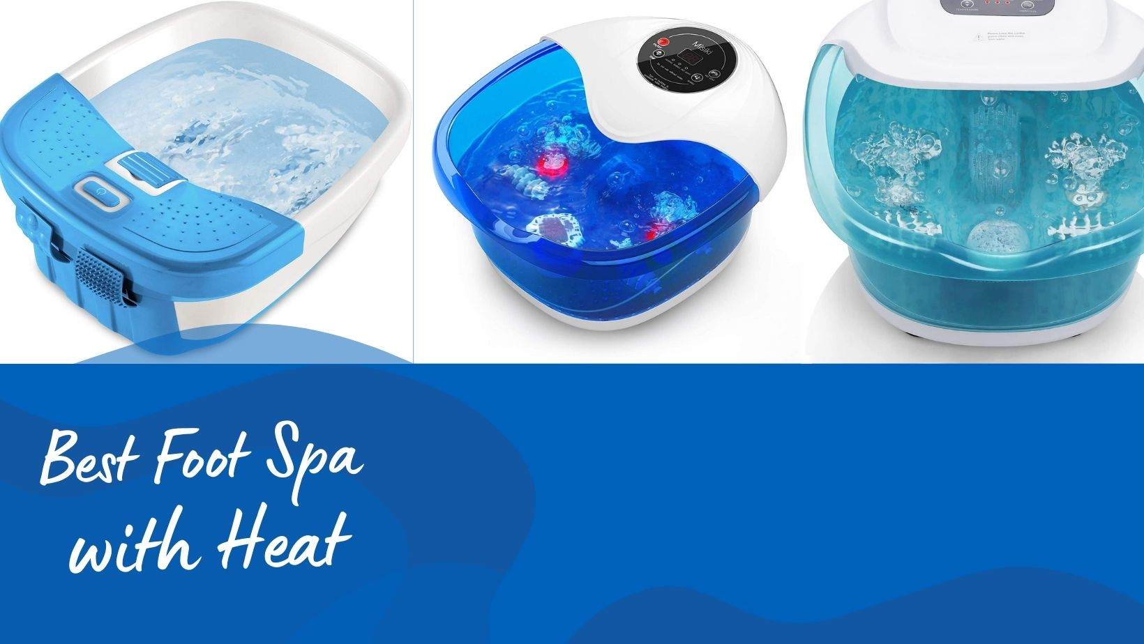 Best Foot Spa With Heat