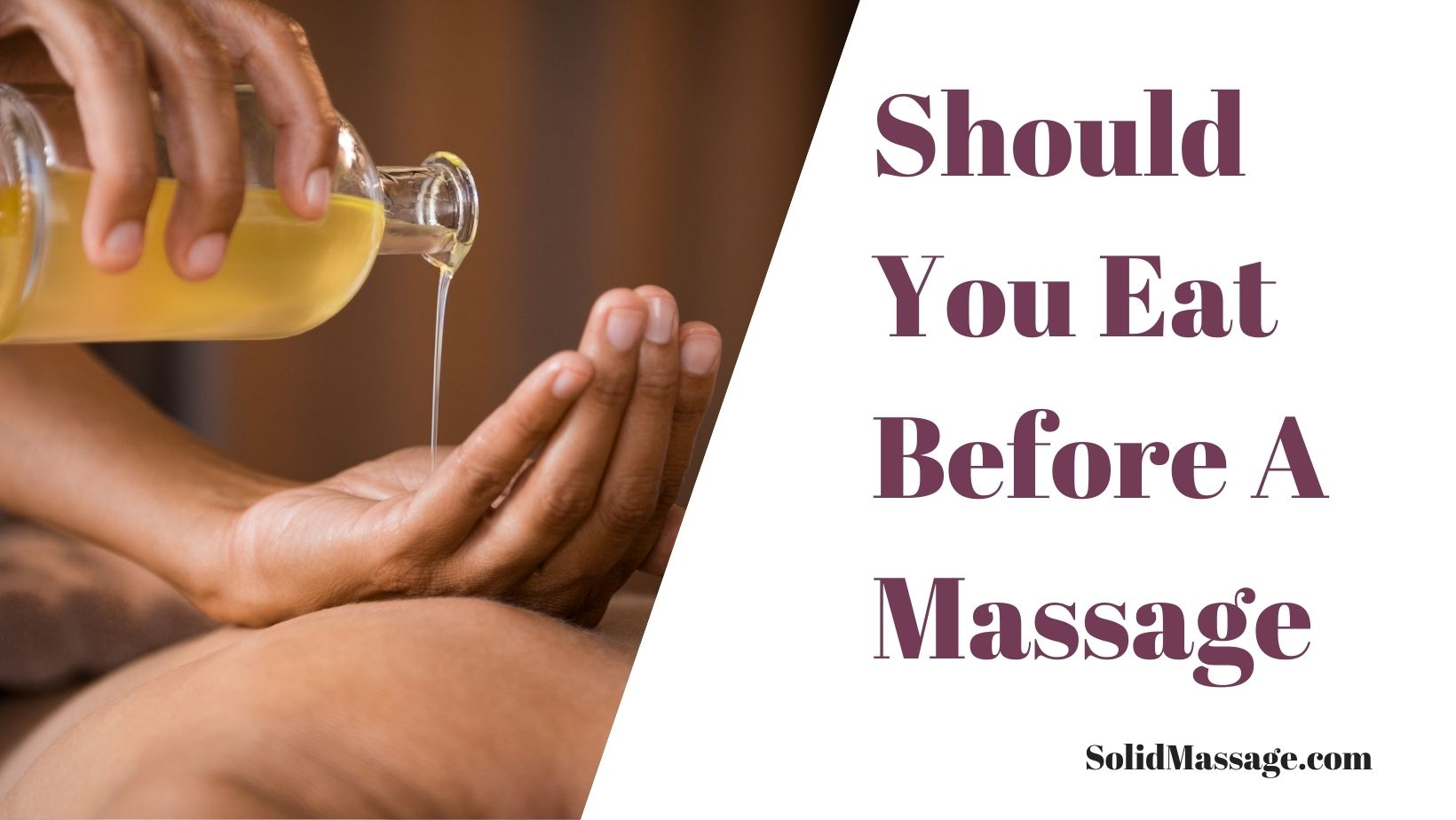 Should You Eat Before A Massage