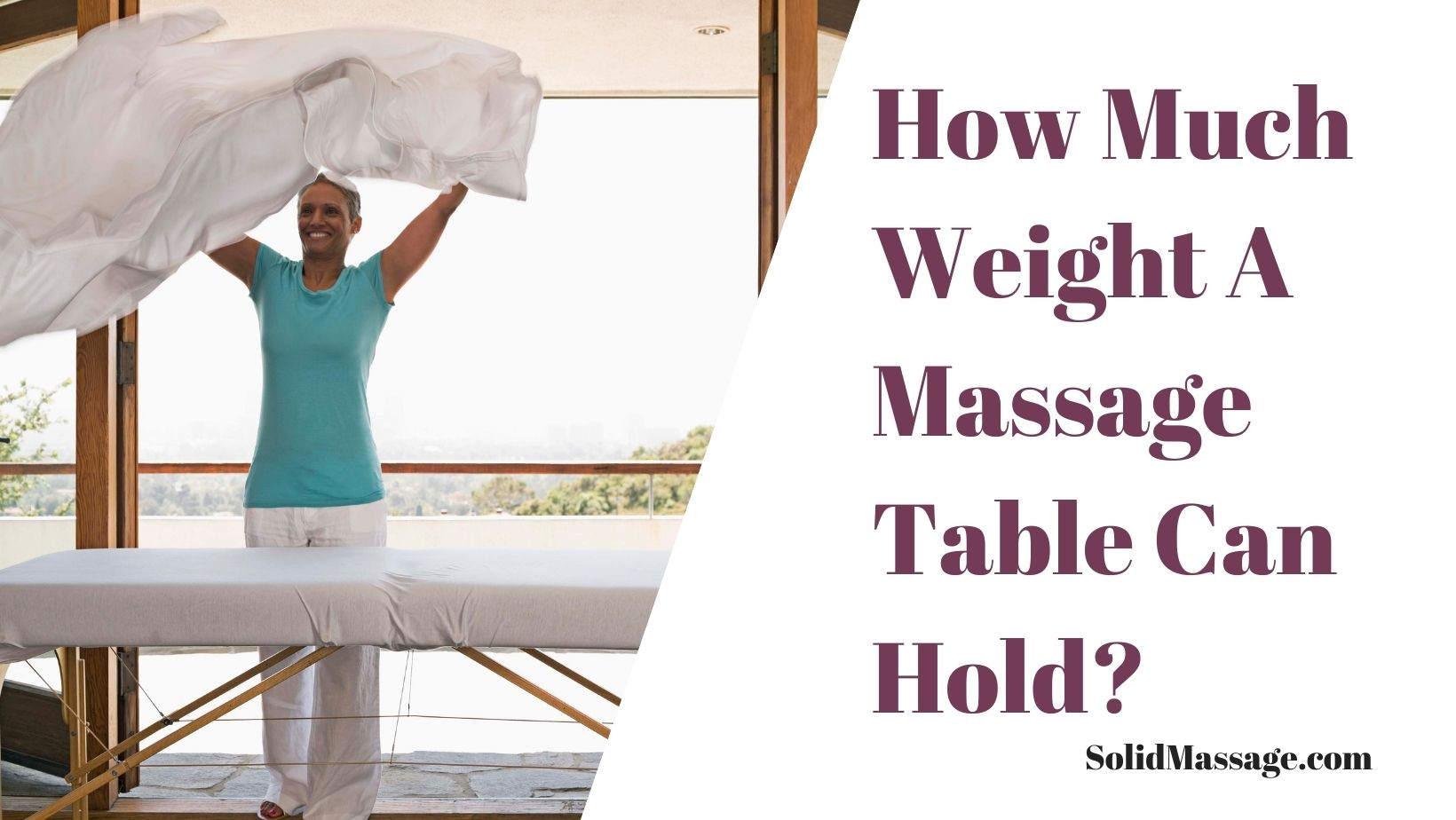 How Much Weight A Massage Table Can Hold