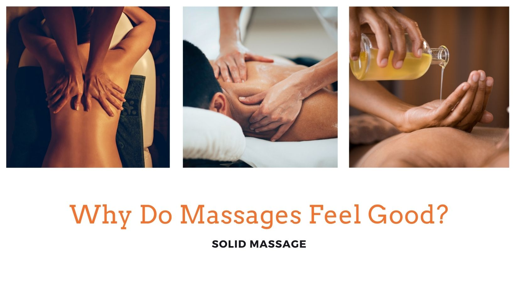 Why Do Massages Feel Good